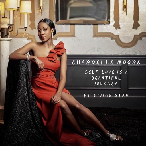 Download Mp3: Chardelle Moore Ft. Divine Star – Self Love Is A Beautiful Journey