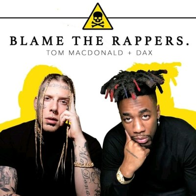Download Mp3: Tom Macdonald Ft. dax – blame the rappers