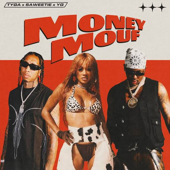 Download Mp3: Tyga – Money Mouf Ft. Saweetie & Yg