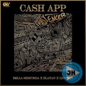 Download Mp3: Bella Shmurda Ft Zlatan & Lincoln – Cash App