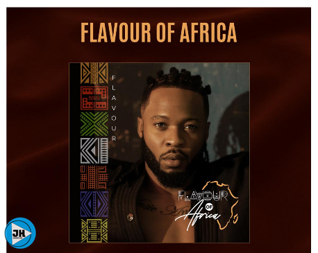 Download Album: Flavour – Flavour Of Africa